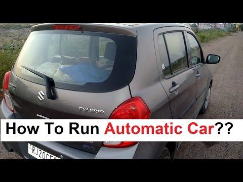 Maruti Suzuki Celerio (Automatic) - How to run???