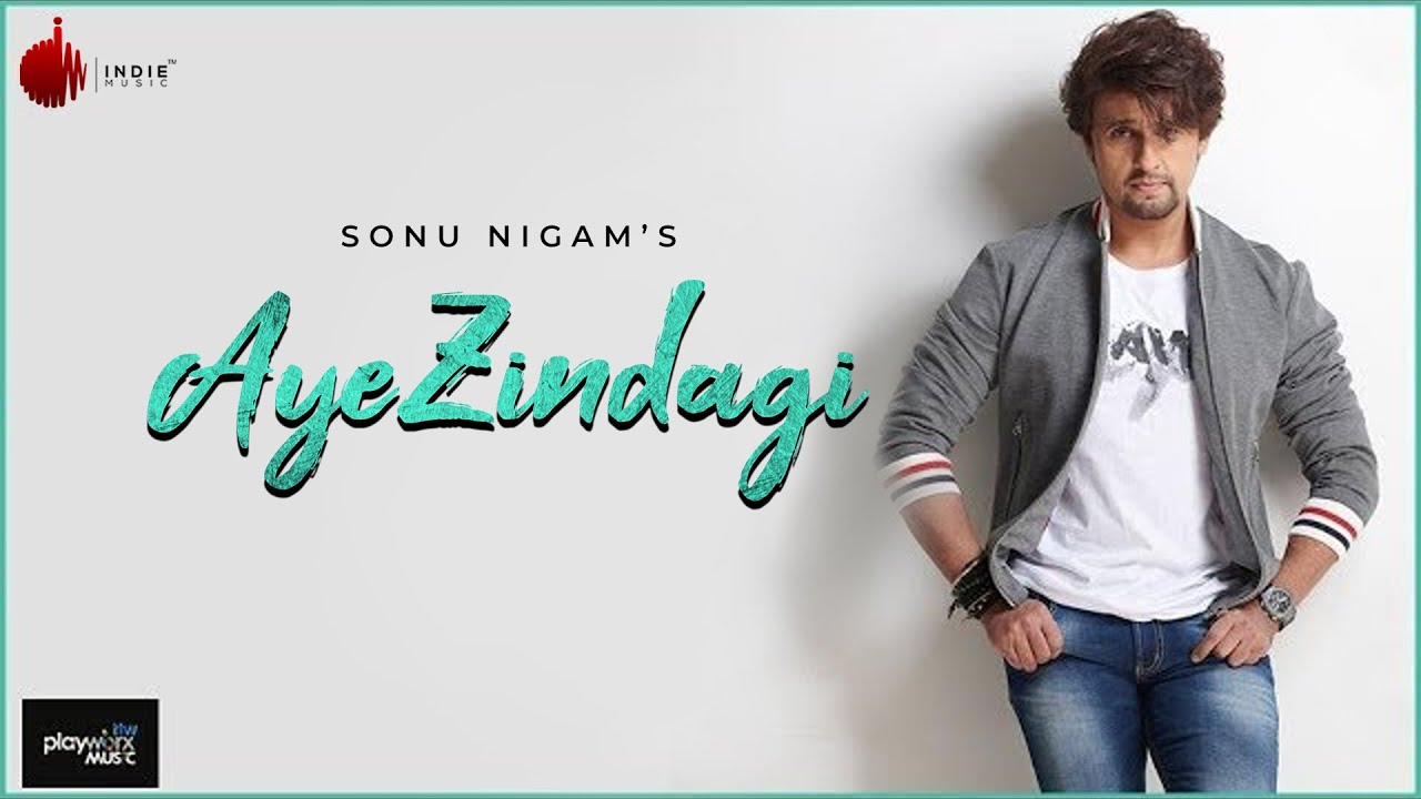 Download Aye Zindagi Official Video - Sonu Nigam | ft. Sidhant | Indie Music Label MP3 Gratis