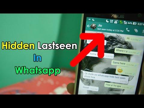 How to See Hidden Last Seen Of Any WhatsApp 2017 | Hindi