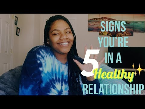 How To Know If You're In A Healthy Relationship!
