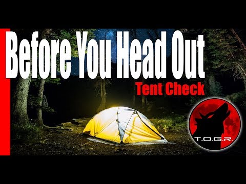 Before You Head Out - Tent Check - Backpacking Basics