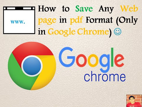 How to Save Any Webpage in PDF Format (Only in Google Chrome)