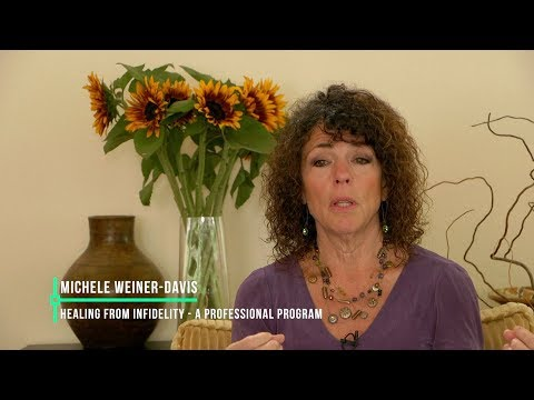 Healing From Infidelity for Professionals  Video 1  Michele:
