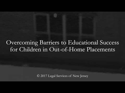 Overcoming Barriers to Educational Success for Children in Out-of-Home Placement