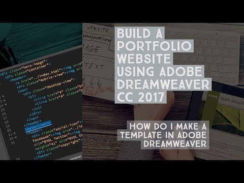 How do I make a template in Adobe Dreamweaver - Dreamweaver Templates [22/38]