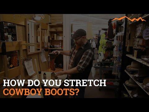 How do you stretch cowboy boots?