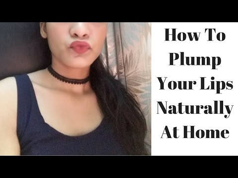 How To Plump Your Lips Naturally At Home || Get Fuller lips In 5 Minutes