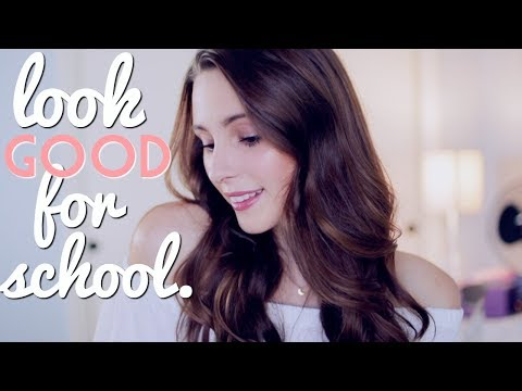 How to Look and Feel Good for School!