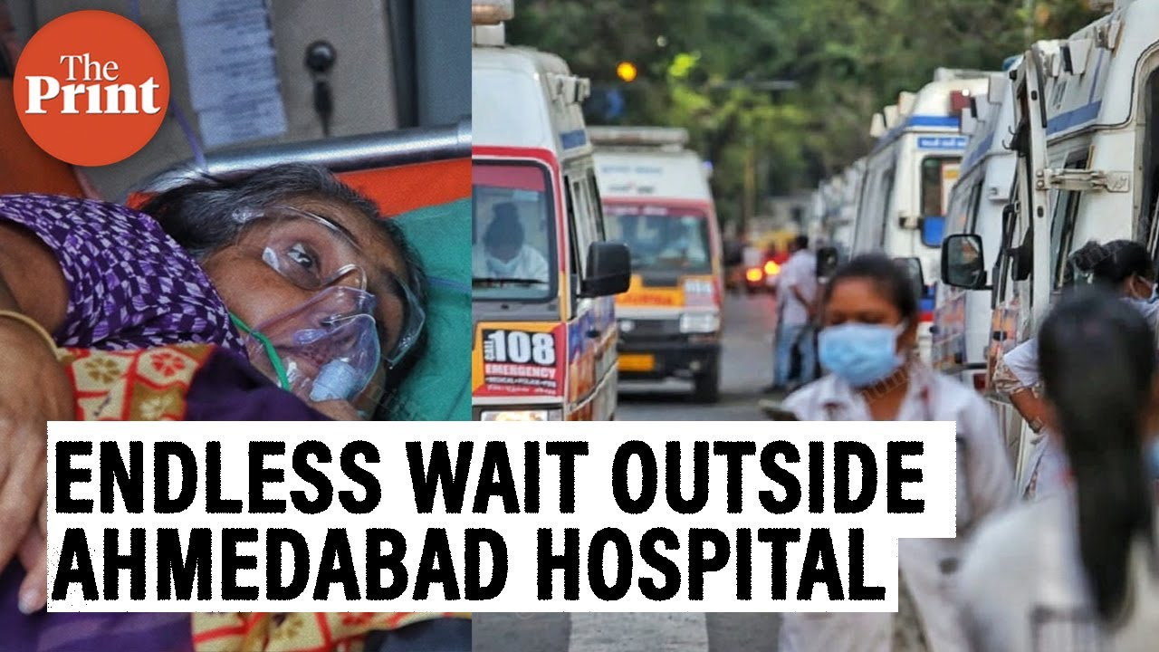 Patients gasping for breath but no beds available in Ahmedabad's largest Covid facility