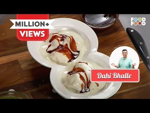 Sanjeev Kapoor Kitchen | Dahi Bhalle | Master Chef Sanjeev Kapoor