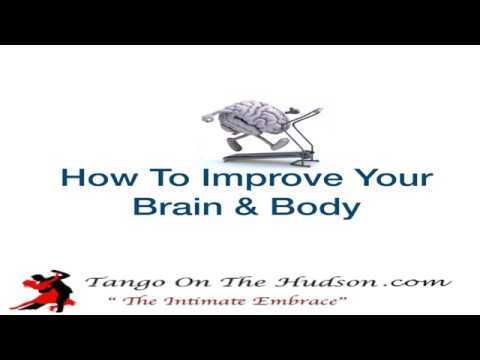 How To Improve Your Brain & Body