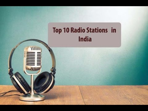 Top 10 Radio Stations in India
