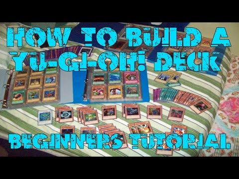 How to Build a Yu-Gi-Oh! Deck - Beginner's Guide to Yu-Gi-Oh!