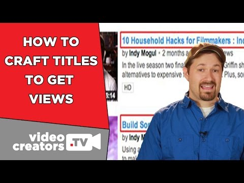 How To Write Video Titles That Get Views