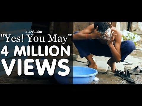 Heart touching award winning short film 2015  Yes ! You may  