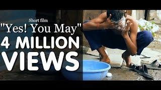 Heart touching award winning short film 2015 |Yes ! You may |