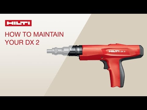 HOW TO clean and maintain your Hilti powder-actuated fastening tool DX 2