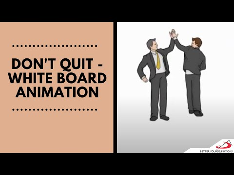 Don't Quit | White Board Animation