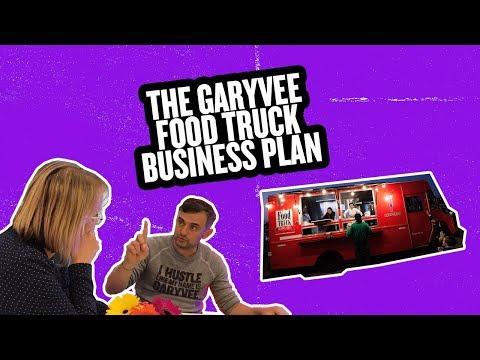 THE GARYVEE FOOD TRUCK BUSINESS PLAN