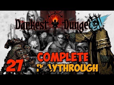 Darkest Dungeon Complete Playthrough - Ep 27 - Darkest Dungeon Crimson Court Complete Playthrough
