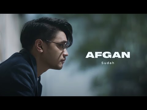 Afgan - Sudah