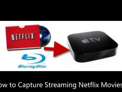 How to Capture Streaming Netflix Movies