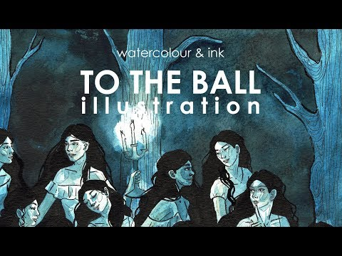 Watercolour & Ink Illustration - To the Ball | YTAC