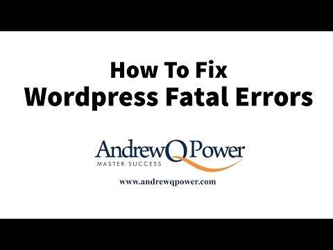 How To Fix Wordpress Fatal Error