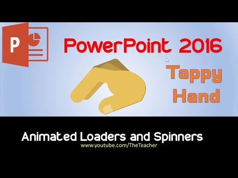 Tappy Hand Animated Loader and Spinner in PowerPoint 2016 | The Teacher