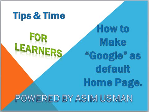 How to make Google as Home page on Internet Explorer
