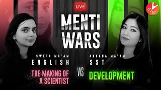 SST 12 Vs English 17 ⚔️| Development Vs The Making of a Scientist | CBSE Class 10 Menti War |Vedantu