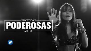 Show das Poderosas (Clipe Oficial) - Anitta