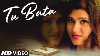 Shashaa Tirupati: Tu Bata Latest Hindi Video Song 2018 | Shayadshah Shahebdin