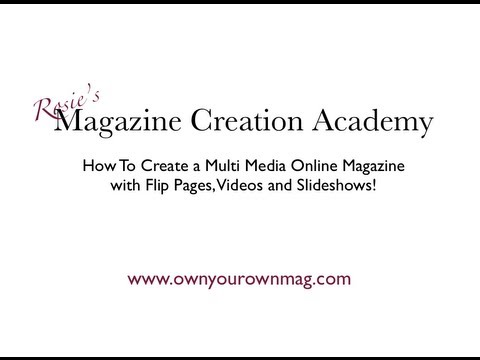 How To Create An Online Magazine with Videos In It!