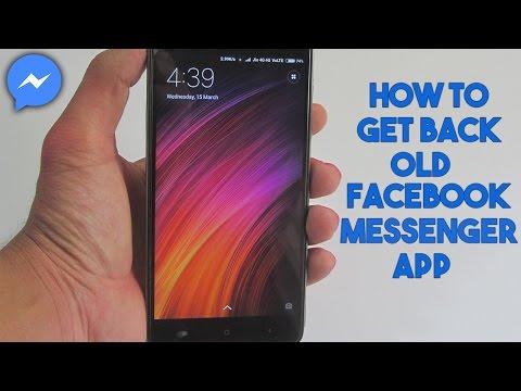 How To Get Back Old Facebook Messenger App