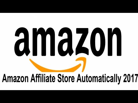 How To Build Amazon Affiliate Store Automatically 2017 | Shop Online Amazon