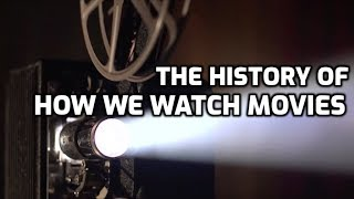 Download The History of How We Watch Movies Video