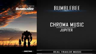 Bumblebee Teaser Trailer #1 Music | Chroma Music - Jupiter