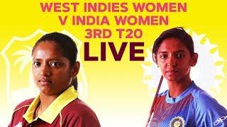 🔴LIVE West Indies Women vs India Women | 3rd T20I 2019
