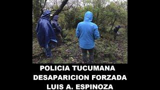 Policia Tucumana y los sucedido con Luis Armando Espinoza