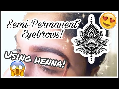 DIY HACK SEMI-PERMANENT HENNA EYEBROW TATTOO AND TINTING!! 😃
