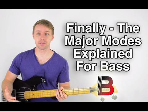 Finally - The Major Modes Explained For Bass