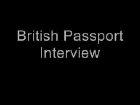 British Passport Interview 2017