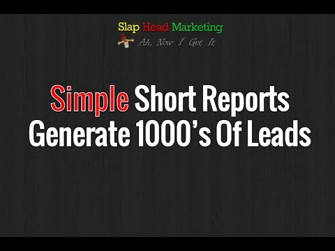 How A Simple Little 6 Page Report Can Generate Hundreds Of Leads On Autopilot