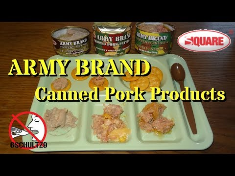 Taste Test: Army Brand Canned Pork Products