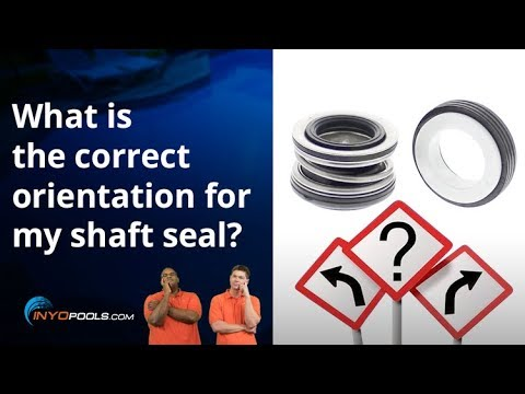 What is the correct orientation for my shaft seal?