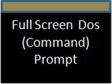 How to get Full screen command prompt in windows 7