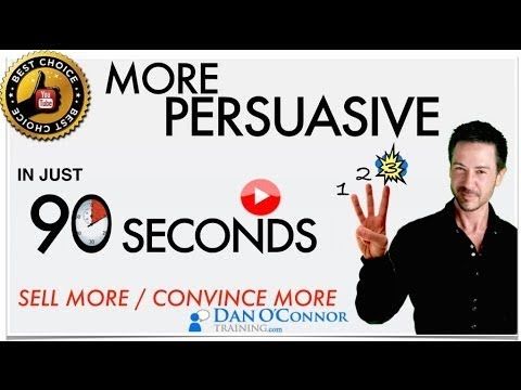 Effective Communication and Sales Skills: How to Become More Persuasive IN 90 SECONDS FLAT!