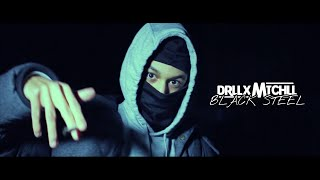 DrllxMtchll - Black Steel (Official Music Video)
