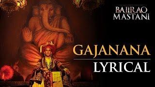 Gajanana   Full Song with Lyrics   Bajirao Mastani